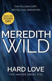 Hard Love by Meredith Wild