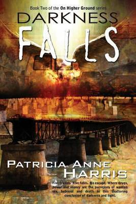 Darkness Falls by Patricia Anne Harris