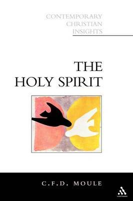 The Holy Spirit by C.F.D. Moule