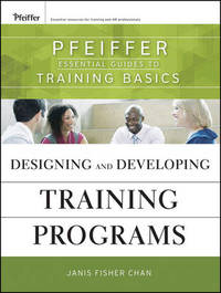 Designing and Developing Training Programs by Janis Fisher Chan image