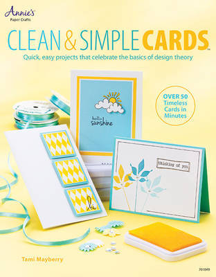 Clean & Simple Cards by Tami Mayberry