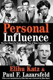 Personal Influence by Elihu Katz