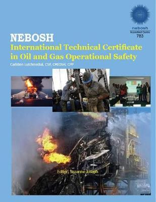 Safety & Health for the Oil & Gas Industry by Csp Cpp Lutchmedial