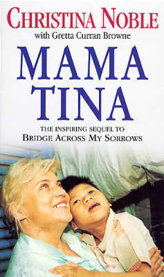 Mama Tina by Christina Noble