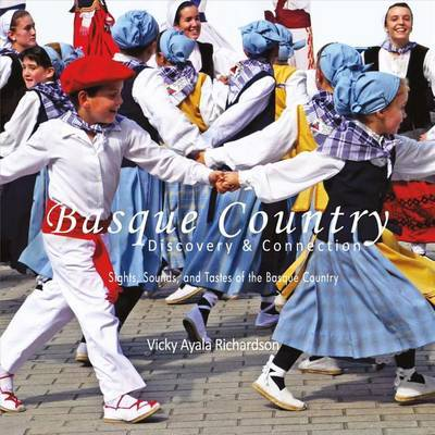 Basque Country, Discovery & Connection by Vicky Ayala Richardson image