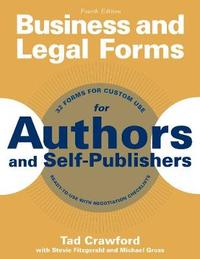 Business and Legal Forms for Authors and Self-Publishers by Tad Crawford