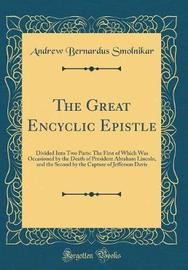 The Great Encyclic Epistle by Andrew Bernardus Smolnikar image