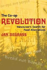 The Co-op Revolution by Jan Degrass