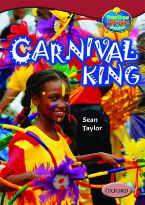 Oxford Reading Tree: Levels 15-16: Treetops True Stories: Carnival King by Sean Taylor image