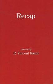Recap by R. Vincent Razor image