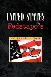United States Fedstapo's by Lawrence L. Hall