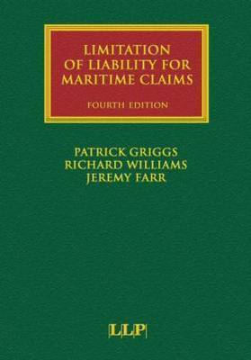 Limitation of Liability for Maritime Claims by Patrick Griggs