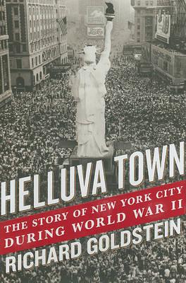 Helluva Town by Richard Goldstein