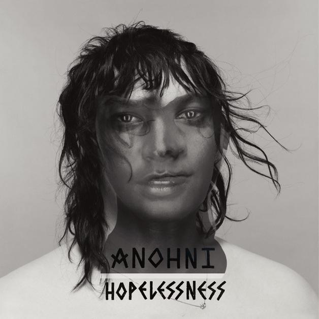 Hopelessness by Anohni