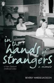 In The Hands Of Strangers by Beverly Wardle-Jackson