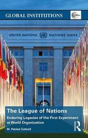 The League of Nations by M Patrick Cottrell