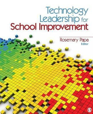 Technology Leadership for School Improvement by Rosemary Papa image