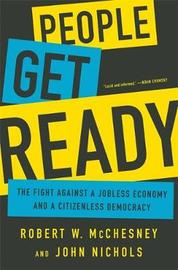 People Get Ready by Robert W. McChesney