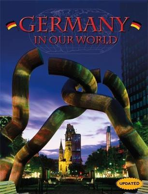 Countries in Our World: Germany by Michael Burgan
