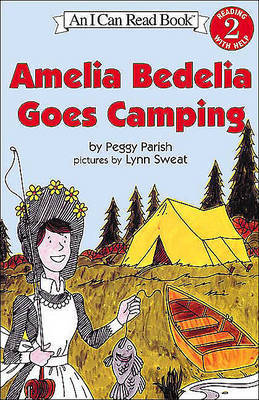 Amelia Bedelia Goes Camping by Peggy Parish