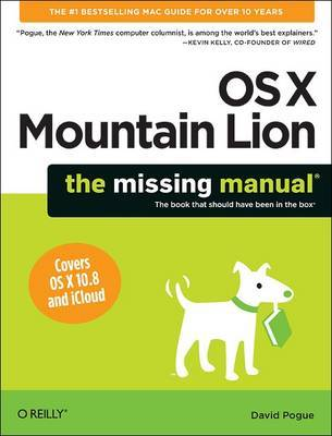 Mac OS X Mountain Lion: The Missing Manual by David Pogue