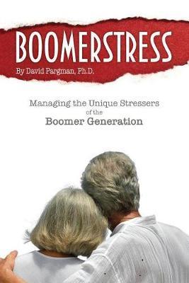 Boomerstress by David Pargman