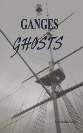 Ganges Ghosts by Len Biddlecombe