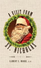 A Visit from Saint Nicholas by Clement C. Moore