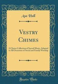 Vestry Chimes by Asa Hull image