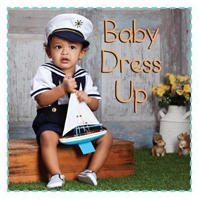 Baby Dress Up