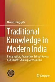 Traditional Knowledge in Modern India by Nirmal Sengupta image