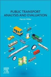 Public Transport Analysis and Evaluation by Patrick Miller