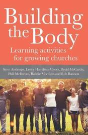 Building The Body by Rob Rawson