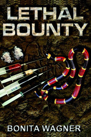 Lethal Bounty by Bonita Wagner image