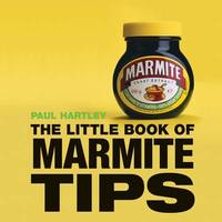 Little Book of Marmite Tips by Paul Hartley image