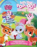 Palace Pets Let's Play Pop-Out - Mask Book