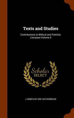Texts and Studies by J Armitage 1858-1933 Robinson image