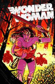 Wonder Woman: Volume 3 by Brian Azzarello