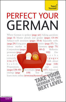 Perfect Your German: Teach Yourself by Paul Coggle