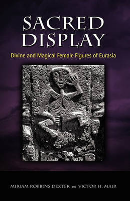 Sacred Display by Miriam Robbins Dexter