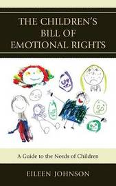The Children's Bill of Emotional Rights by Eileen Johnson