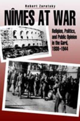 Nimes at War by Robert Zaretsky
