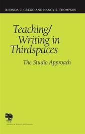 Teaching/Writing in Third Spaces by Rhonda C. Grego image