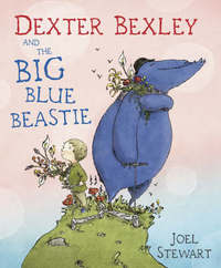 Dexter Bexley and the Big Blue Beastie by Joel Stewart image