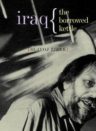 Iraq by Slavoj Z?iz?ek image