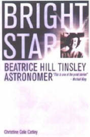 Bright Star Beatrice Hill Tinsley by Christine Cole Catley