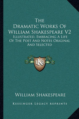 the dramatic life and career of william shakespeare