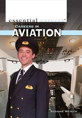 Careers in Aviation by Suzanne Weinick