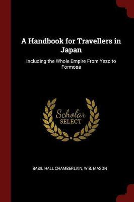 A Handbook for Travellers in Japan by Basil Hall Chamberlain image