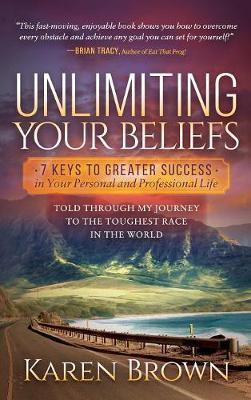 Unlimiting Your Beliefs by Karen Brown image